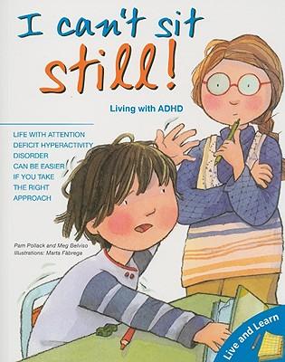 I Can't Sit Still! By Pollack, Pamela/ Bellviso, Meg/ Fabrega, Marta (ILT)