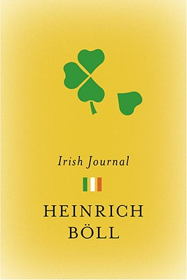 Irish Journal By Boll, Heinrich/ Vennewitz, Leila (TRN)