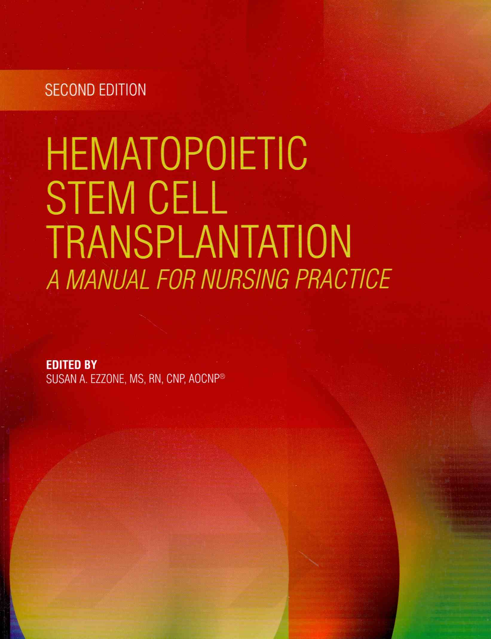 Hematopoietic Stem Cell Transplantation By S. Ezzone (EDT)